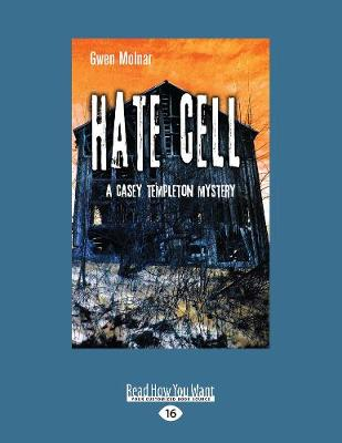 Hate Cell: A Casey Templeton Mystery (Paperback)
