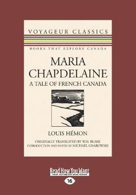 Maria Chapdelaine: A Tale of French Canada (Paperback)