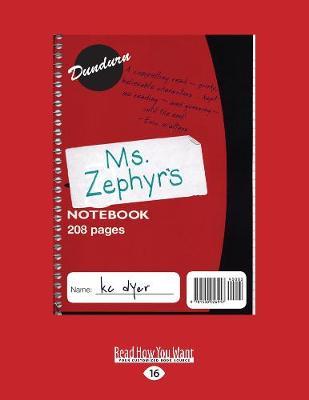 Ms. Zephyr's Notebook (Paperback)