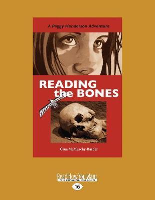 Reading the Bones: A Peggy Henderson Adventure (Paperback)