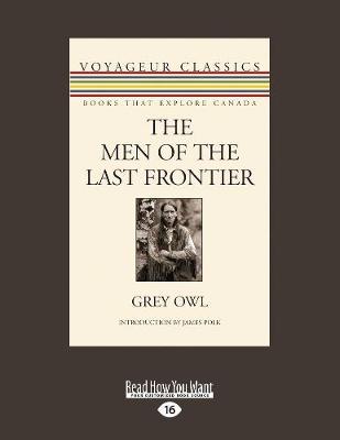 The Men of the Last Frontier (Paperback)