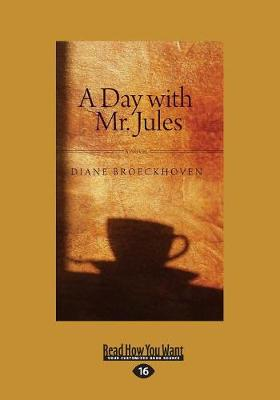 A Day with Mr. Jules: A Novel (Paperback)