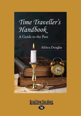Time Traveller's Handbook: A Guide to the Past (Paperback)