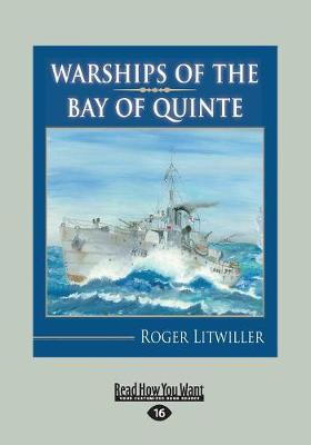 Warships of the Bay of Quinte (Paperback)