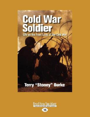 Cold War Soldier: Life on the Front Lines of the Cold War (Paperback)