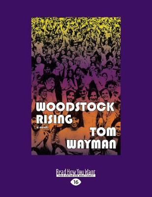 Woodstock Rising: A Novel (Paperback)