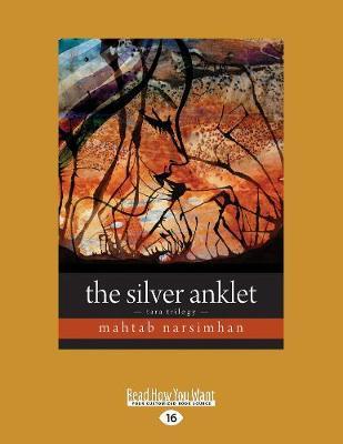 The Silver Anklet: Tara Trilogy (Paperback)