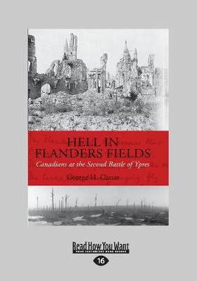 Hell in Flanders Fields: Canadians at the Second Battle of Ypres (Paperback)