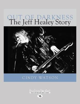 Out of Darkness: The Jeff Healey Story (Paperback)