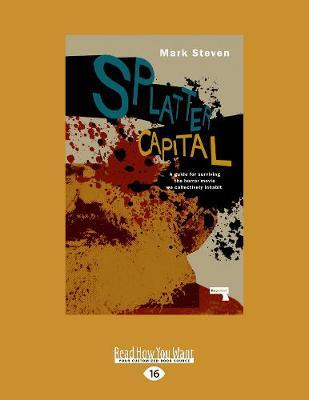 Splatter Capital: The Political Economy of Gore Films (Paperback)