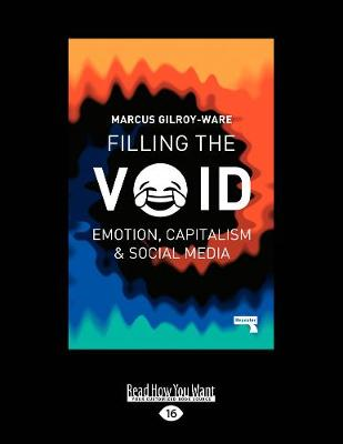 Filling the Void: Emotion, Capitalism and Social Media (Paperback)