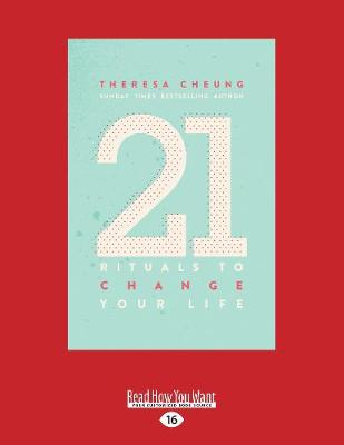 21 Rituals to Change Your Life: Daily Practices to Bring Greater Inner Peace and Happiness (Paperback)