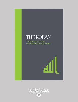 The Koran: The Holy Book of Islam with Introduction and Notes (Paperback)