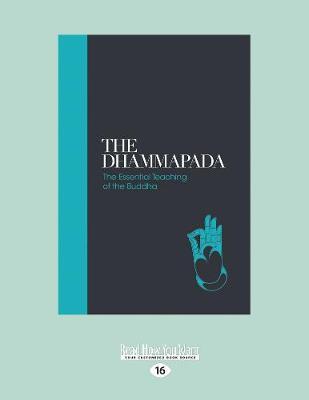 The Dhammapada: The Essential Teachings of the Buddha (Paperback)