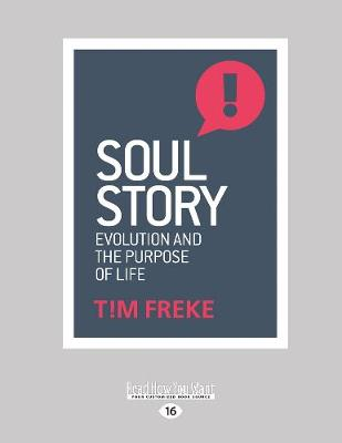 Soul Story: Evolution and The Purpose of Life (Paperback)