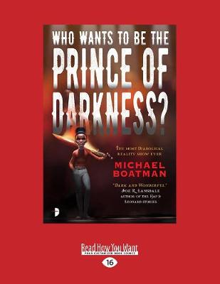 Who Wants to Be The Prince of Darkness? (Paperback)