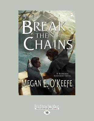 Break the Chains: A Scorched Continent Novel (Paperback)