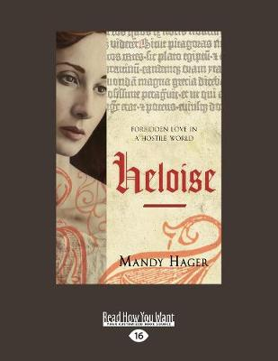 Heloise: Forbidden love in a hostile world (Paperback)