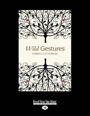 Wild Gestures (Paperback)