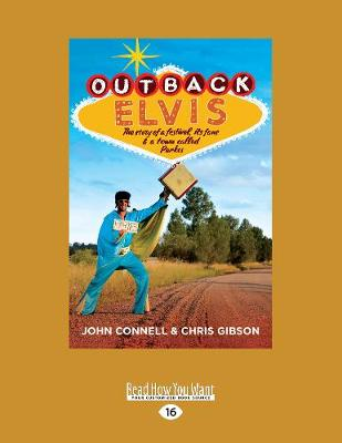 Outback Elvis: The Story of a Festival, its Fans and a Town Called Parkes (Paperback)