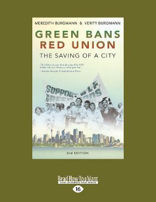 Green Bans, Red Union: The saving of a city (Paperback)