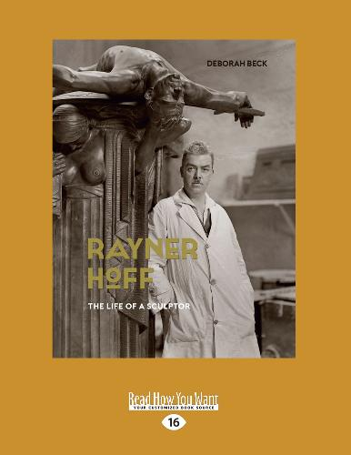 Rayner Hoff: The Life of a Sculptor (Paperback)