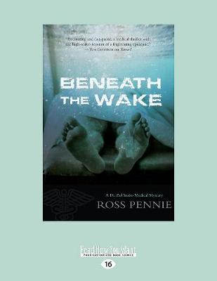 Beneath the Wake: A Dr. Zol Szabo Medical Mystery (Paperback)