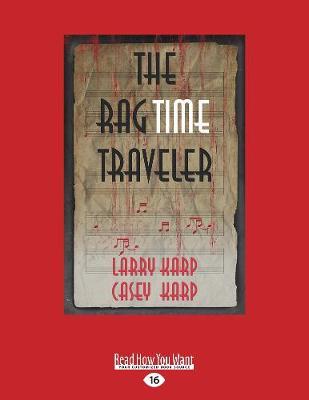 The RagTime Traveler (Paperback)