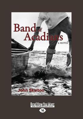 Band of Acadians: A Novel (Paperback)