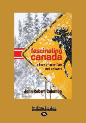 Fascinating Canada: A Book of Questions and Answers (Paperback)