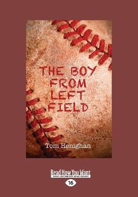The Boy from Left Field (Paperback)