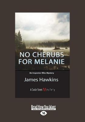 No Cherubs for Melanie: An Inspector Bliss Mystery (Paperback)