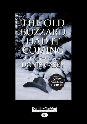 The Old Buzzard Had It Coming: An Alafair Tucker Mystery (Paperback)