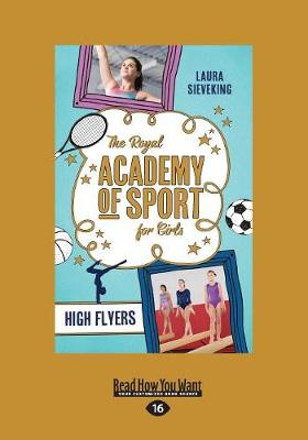 The Royal Academy of Sport for Girls 1: High Flyers (Paperback)