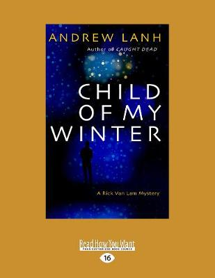 Child of My Winter: A Rick Van Lam Mystery (Paperback)