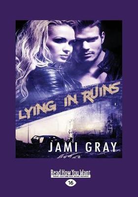 Lying in Ruins (Paperback)