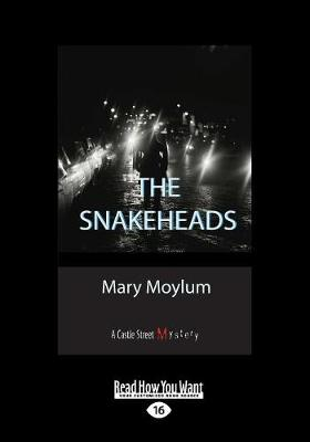 The Snakeheads: A Castle Street Mystery (Paperback)