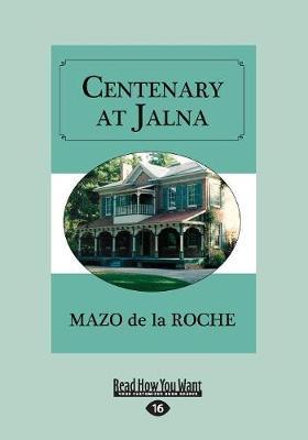 Centenary at Jalna (Paperback)