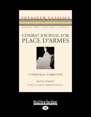 Combat Journal for Place d'Armes: A Personal Narrative (Paperback)