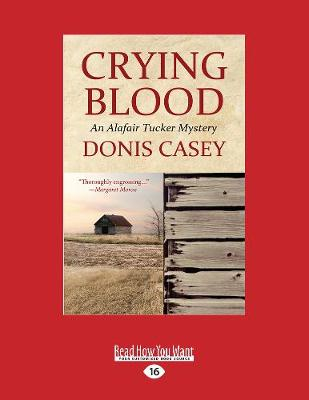 Crying Blood: An Alafair Tucker Mystery (Paperback)