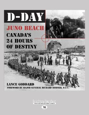 D-Day: Juno Beach, Canada's 24 Hours of Destiny (Paperback)