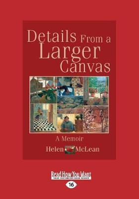 Details from a Larger Canvas: A Memoir (Paperback)