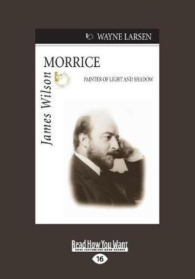 James Wilson Morrice: Painter of Light and Shadow (Paperback)