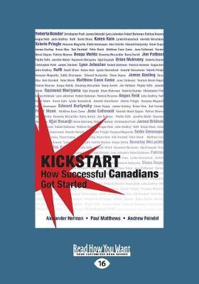 Kickstart: How Successful Canadians Got Started (Paperback)