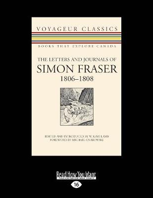 The Letters and Journals of Simon Fraser, 1806-1808 (Paperback)