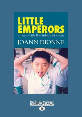 Little Emperors: A Year with the Future of China (Paperback)