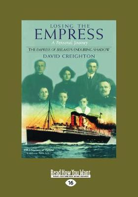 Losing the Empress: A Personal Journey (Paperback)