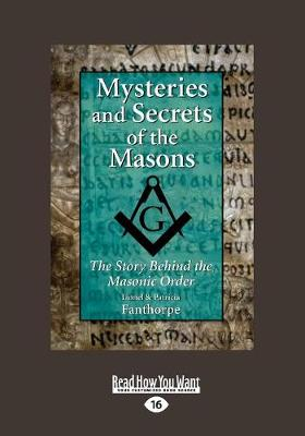 Mysteries and Secrets of the Masons: The Story Behind the Masonic Order (Paperback)