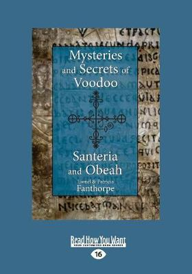 Mysteries and Secrets of Voodoo, Santeria, and Obeah (Paperback)