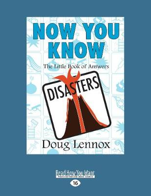 Now You Know Disasters: The Little Book of Answers (Paperback)